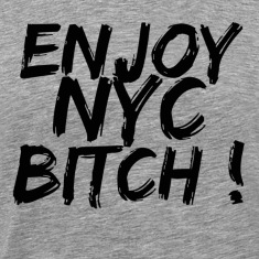 Heather grey enjoy new york bitch T-Shirts