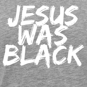 Heather grey jesus was black T-Shirts - Men's Premium T-Shirt