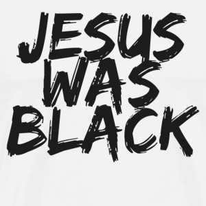 White jesus was black T-Shirts - Men's Premium T-Shirt