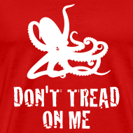 Design ~ Red Octopus Don't Tread On Me