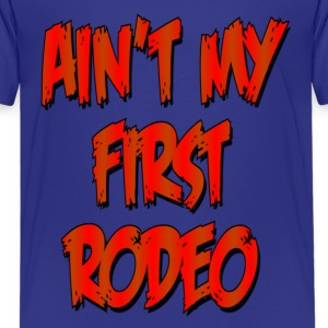 Turquoise Aint My First Rodeo Kids' Shirts - Kids' Premium T-Shirt