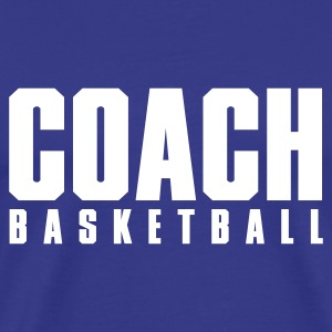 Royal blue Coach Basketball T-Shirts - Men's Premium T-Shirt
