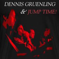 Design ~ Dennis Gruenling & Jump Time! 3X t-shirt
