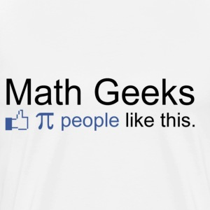 FACEBOOK: Math Geeks (pi) - Men's Premium T-Shirt