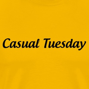 Casual Tuesday - Men's Premium T-Shirt