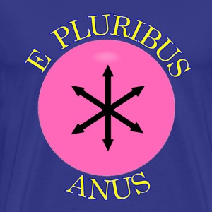 Royal blue Community Flag E Pluribus Anus T-Shirts - Men's Premium T-Shirt