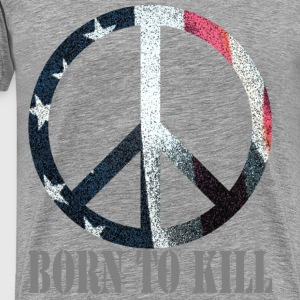 Born To Kill - Men's Premium T-Shirt