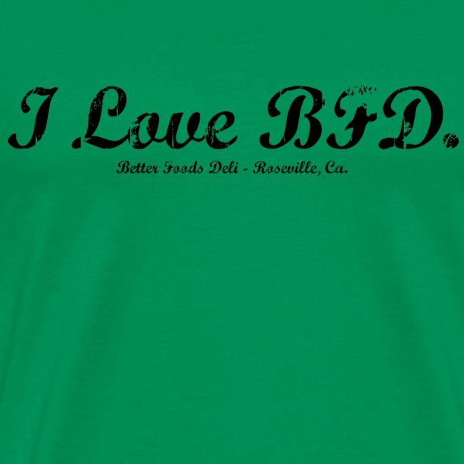 I Love BFD - Black Text