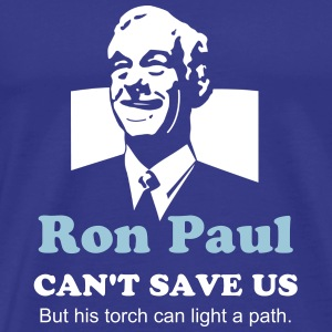 Ron Paul Can't Save Us, but... - Men's Premium T-Shirt