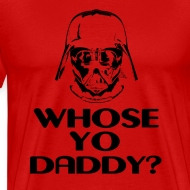 Design ~ Whose Your Daddy