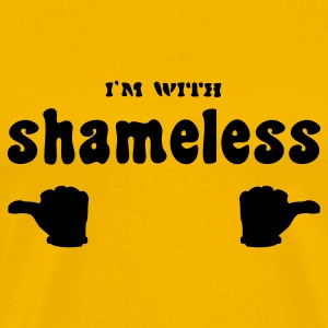I'm with shameless (1c) T-Shirts - Men's Premium T-Shirt