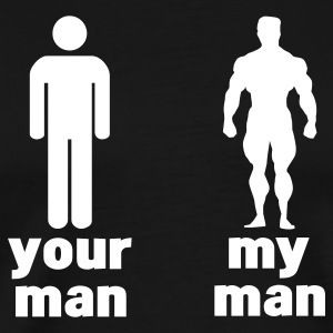 your man vs my man T-Shirts - Men's Premium T-Shirt