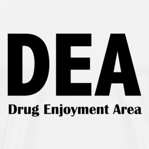 DEA - Drug Enjoyment Area - Men's Premium T-Shirt
