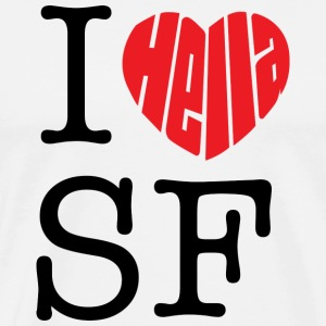 I Hella Love San Francisco T-shirt - Men's Premium T-Shirt