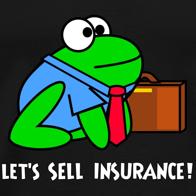 "Men's ""Let's Sell Insurance!"" Shirt"