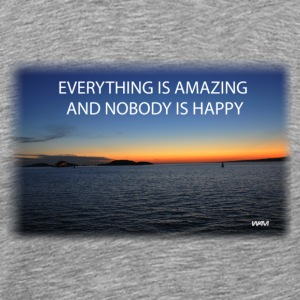 everything is amazing T-Shirts - Men's Premium T-Shirt