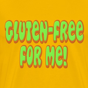 Gluten Free For Me Celiac T-Shirts - Men's Premium T-Shirt