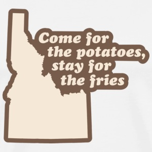 Idaho - Come for the Potatoes T-shirt - Men's Premium T-Shirt