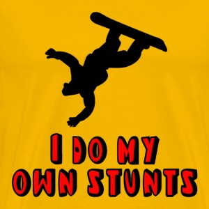 Snowboarding I Do My Own Stunts T-Shirts - Men's Premium T-Shirt