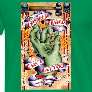 Broken Hands Can't Tattoo - Men's Premium T-Shirt