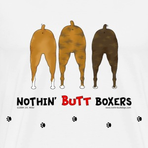 Nothin' Butt Boxers T-shirt - Men's Premium T-Shirt