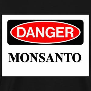 Danger Monsanto on any color 3XL Tee - Men's Premium T-Shirt