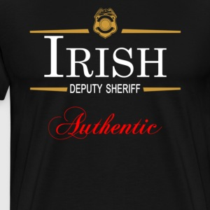Authentic Irish Deputy Sheriff - Men's Premium T-Shirt