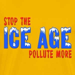 Stop The Ice Age Pollute More T-Shirts - Men's Premium T-Shirt
