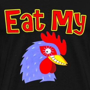 Black Eat My Cock T-Shirts - Men's Premium T-Shirt