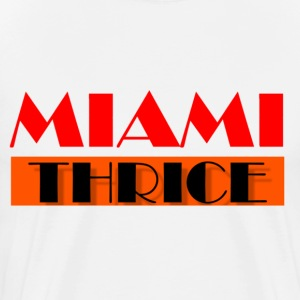 White MIAMI THRICE (white) T-Shirts - Men's Premium T-Shirt
