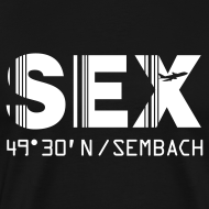 Design ~ Sembach airport code Germany SEX black with barcode t-shirt