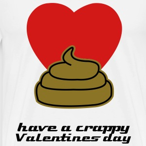 Crappy Valentines Day t-shirt - Men's Premium T-Shirt