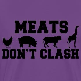 Design ~ Meats Don't Clash T-Shirt (Men's)