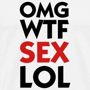 OMG WTF SEX LOL (2c) T-Shirts - Men's Premium T-Shirt