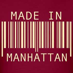 Burgundy Made in Manhattan T-Shirts - Men's T-Shirt