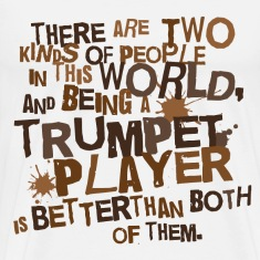 2 Kinds Of People Trumpet T-shirt