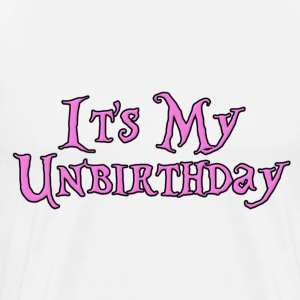 It's My Unbirthday T-Shirts - Men's Premium T-Shirt