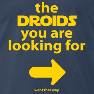 Droids went that way - Men's Premium T-Shirt