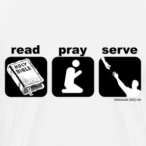 read. pray. serve. - Men's Premium T-Shirt