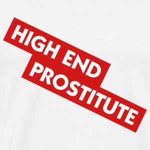 High End Prostitute (2c) T-Shirts - Men's Premium T-Shirt