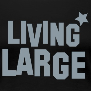 living large Plus Size - Women's Premium T-Shirt