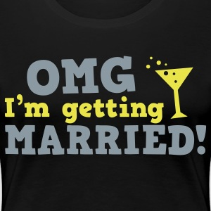 omg im getting married game over cocktail glass Plus Size - Women's Premium T-Shirt