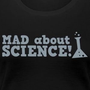 mad about science ! with test tube Plus Size - Women's Premium T-Shirt