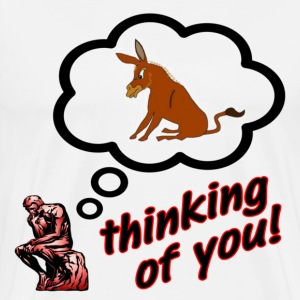 White Thinking of You Ass Insult Donkey T-Shirts - Men's Premium T-Shirt