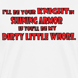 Knight in Shining Armor T-Shirts - Men's Premium T-Shirt