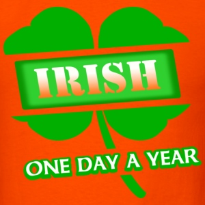 Irish One Day A Year With 4-Leaf Clover, 2011--DIGITAL DIRECT PRINT T-Shirts - Men's T-Shirt
