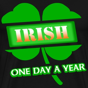 Irish One Day A Year With 4-Leaf Clover, 2011--DIGITAL DIRECT PRINT T-Shirts - Men's Premium T-Shirt