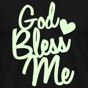 god bless me T-Shirts - Men's Premium T-Shirt