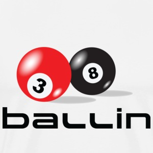 ThreeEight Ballin - Men's Premium T-Shirt