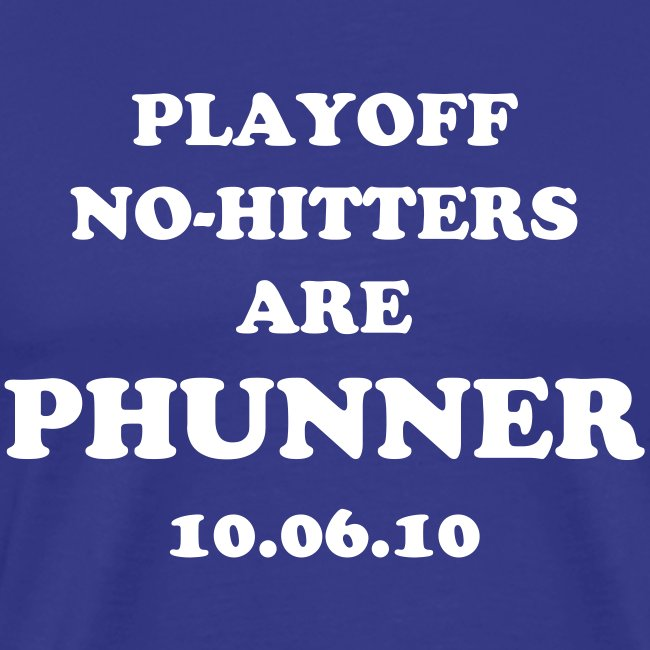 Playoff No-Hitters are Phunner